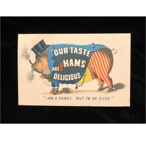 """""""I am a dandy, but I'm no dude,"""" Ham Advertisement"""