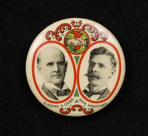 Debs-Hanford Socialist Candidates Jugate Pin, 1904