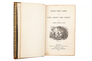 Harriet Beecher Stowe, Uncle Tom's Cabin: or, Life among the Lowly
