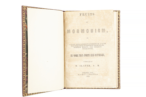 Slater, Nelson, Fruits of Mormonism, or a Fair and Candid Statement of Facts Illustrative of Mormon Principles, Mormon Policy, and Mormon Character