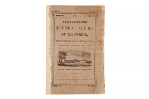 Dr. John F. Morse & Samuel Colville, Illustrated Historical Sketches of California
