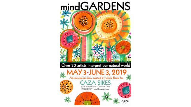 MindGARDENS: Exhibition Curated by Ursula RomaSHOW EXTENDED to June 11th